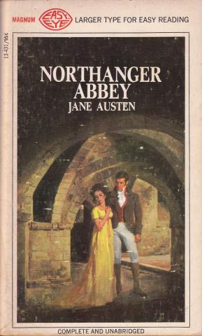 A cover of Northanger Abbey by Jane Austen. Characters Catherine Morland and Henry Tilney stand in the dungeon in Northanger Abbey. Catherine's turned away from TIlney, who stares down at her.